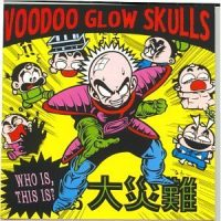 Kuririn, sur la cover de l'album Voodoo Glow Skulls : Who is, This is
