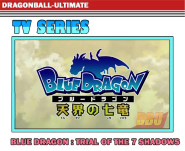 Blue Dragon : Trial of the Seven Shadows