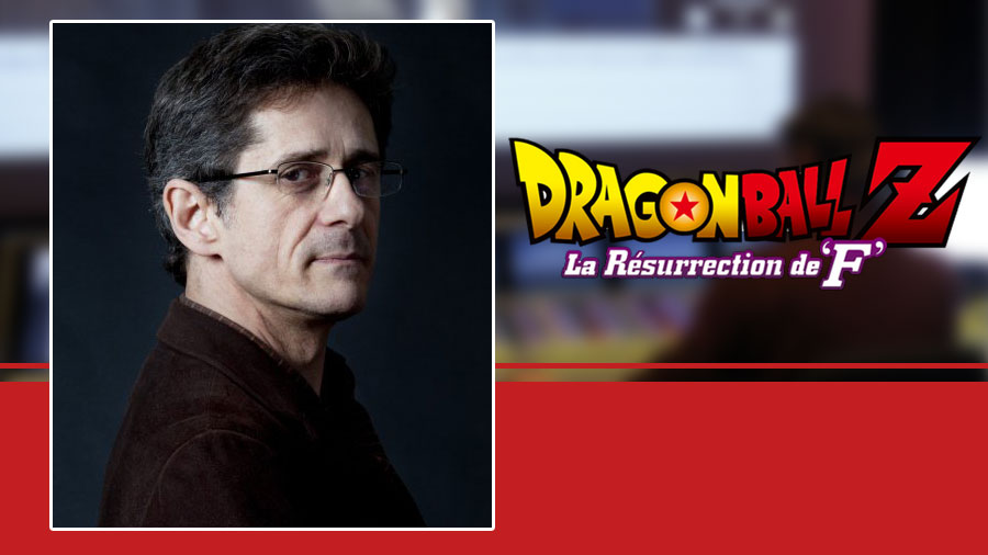Doublage Français de Dragon Ball Z : La résurrection de 'F'
