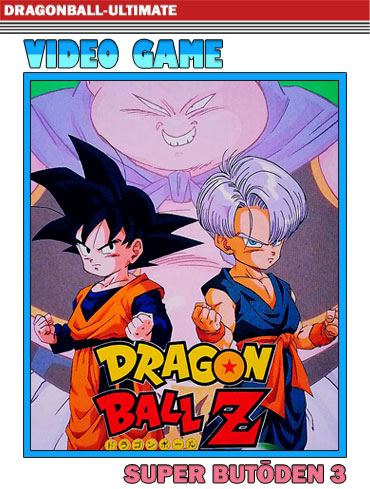 Dragon Ball Z : Super Butōden 3