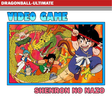Dragon Ball : Shenron no Nazo