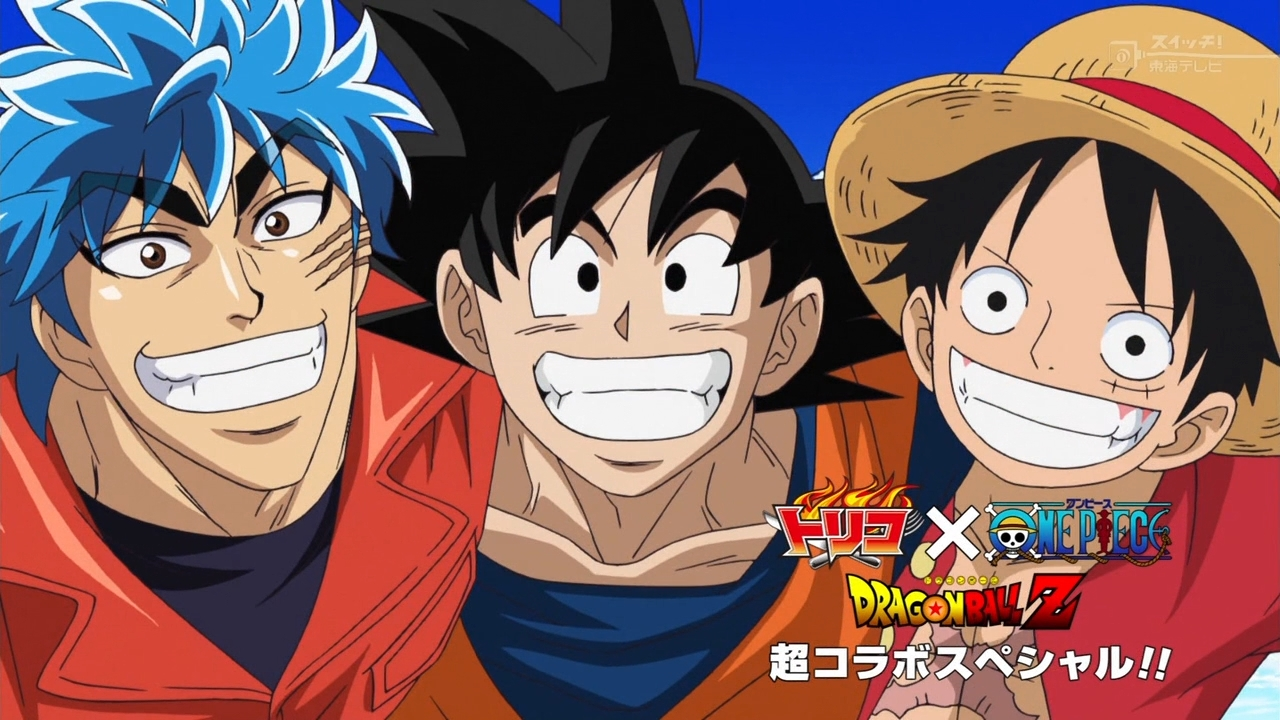 Dream 9 Toriko & One Piece & Dragon Ball Z - Super Collabo Special !!
